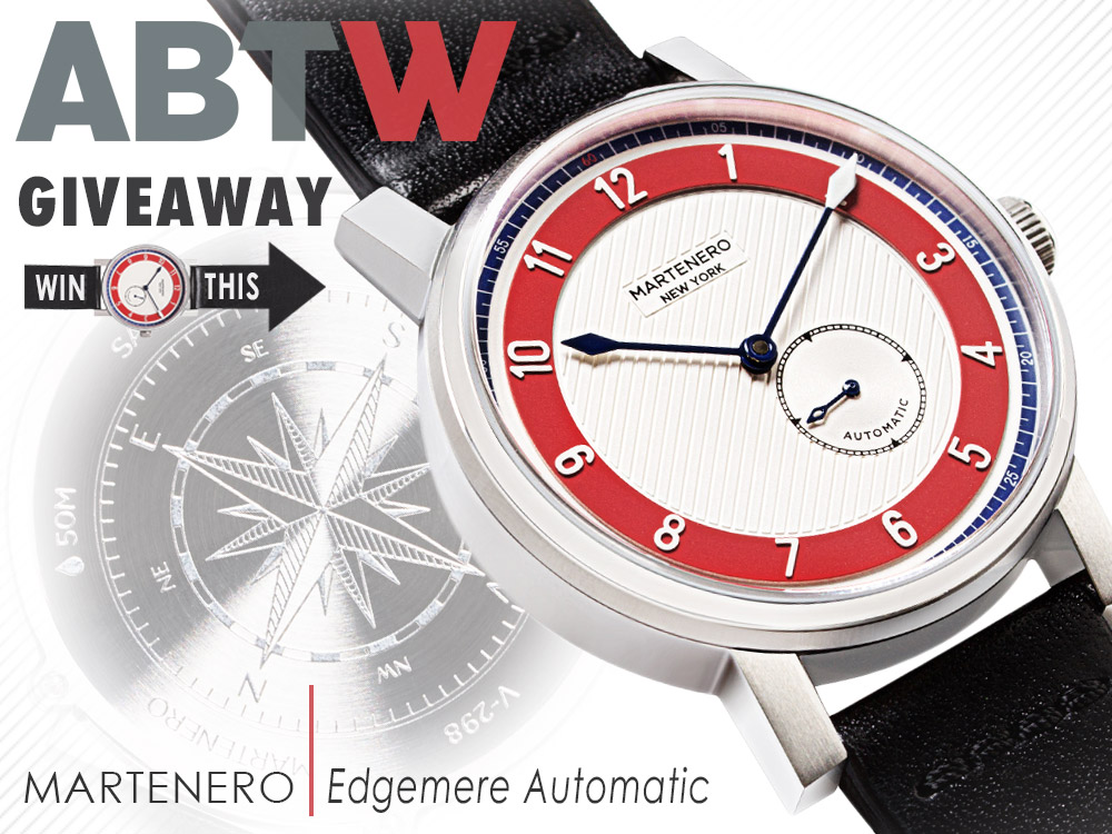 WATCH GIVEAWAY: Martenero Edgemere Automatic Giveaways